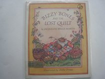 Bizzy Bones and the Lost Quilt