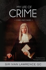 My Life of Crime: Cases and Causes
