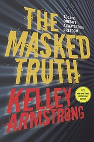 The Masked Truth