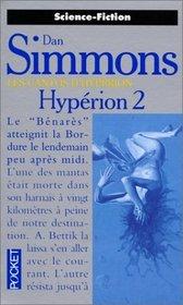 Les Cantos d'Hyp�rion, tome 2 : Hyp�rion 2