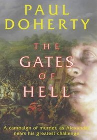 The Gates of Hell (Mystery of Alexander the Great, Bk 3)