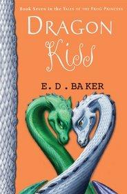 Dragon Kiss (Tales of the Frog Princess, Bk 7)