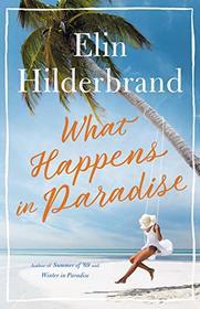 What Happens in Paradise (Paradise, Bk 2)