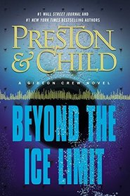 Beyond the Ice Limit (Gideon Crew, Bk 4)