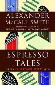 Espresso Tales (44 Scotland Street, Bk 2)
