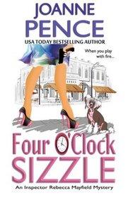 Four O'Clock Sizzle: An Inspector Rebecca Mayfield Mystery (The Rebecca Mayfield Mysteries) (Volume 4)