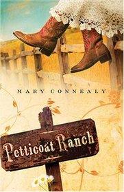 Petticoat Ranch (Lassoed in Texas, Bk 1)