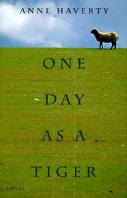 One Day as a Tiger: A Novel
