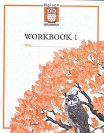 Nelson Grammar: Workbook 1