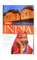Fodor's Exploring India, 2nd Edition (Exploring Guides)