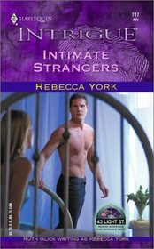 Intimate Strangers (43 Light Street, Bk 28) (Harlequin Intrigue, No 717)