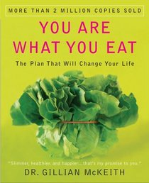 You Are What You Eat : The Plan That Will Change Your Life