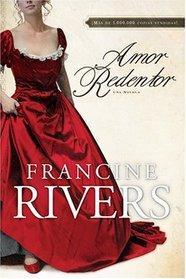 Amor Redentor: Una novela