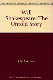 Will Shakespeare: The Untold Story