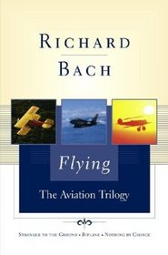 Flying : The Aviation Trilogy