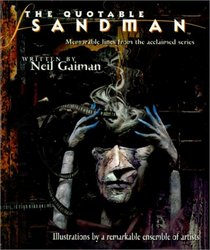 The Quotable Sandman : Memorable Lines from the Acclaimed Series