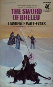 The Sword of Bheleu (The Lords of Dus, Bk 3)