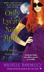 Only Lycans Need Apply (Broken Heart, Oklahoma, Bk 9)