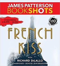 French Kiss  (Detective Luc Moncrief, Bk 1) (Audio CD) (Unabridged)