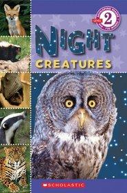 Night Creatures (Scholastic Reader Level 2)