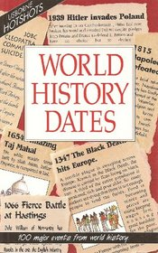 World History Dates (Usborne Hotshots)