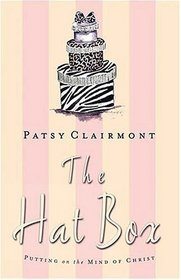The Hat Box : Putting on the Mind of Christ