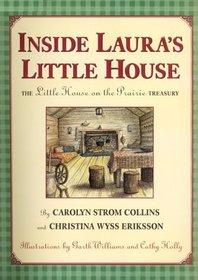 Inside Laura's Little House : The Little House on the Prairie Treasury (Little House)