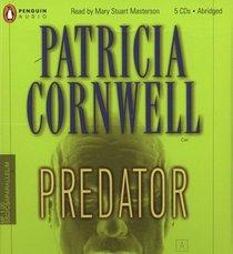 Predator (Kay Scarpetta, Bk 14) (Audio CD) (Abridged)