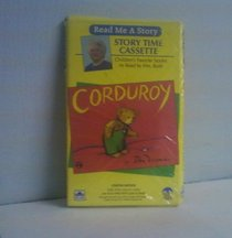 Corduroy Barbara Bush Storytim (Read Me a Story-Story Time Cassette)