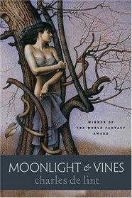 Moonlight  & Vines (Newford)