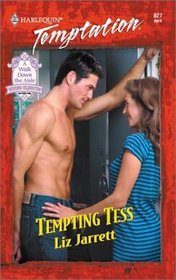 Tempting Tess (Harlequin Temptation, No 827)