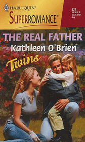 The Real Father (Twins) (Harlequin Superromance, No 927)