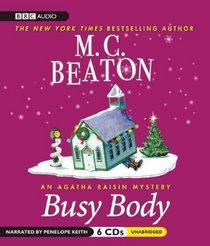 Busy Body: An Agatha Raisin Mystery (Agatha Raisin Mysteries)