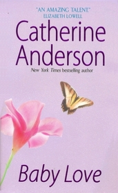 Baby Love (Kendrick / Coulter, Bk 1)