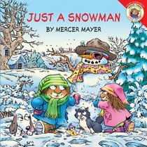 Just a Snowman (Little Critter)