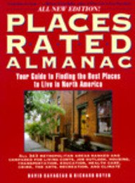 Places Rated Almanac: Your Guide to Finding the Best Places to Live in North America (Revised)