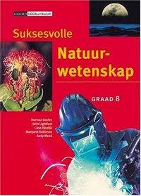 Suksesvolle Natuurwetenskap: Gr 8: Leerdersboek (Afrikaans Edition)