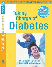 Stopping Diabetes in Its Tracks: The Definitive Take-Charge Guide (