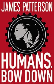 Humans, Bow Down (Audio CD) (Unabridged)