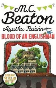 Agatha Raisin and the Blood of an Englishman (Agatha Raisin, Bk 25)