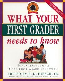 What Your First Grader Needs to Know (The Core Knowledge Series)