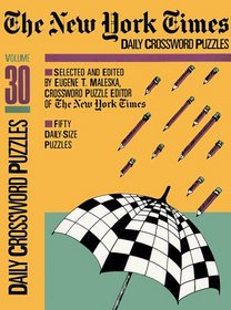 The New York Times Daily Crossword Puzzles, Volume 30 (NY Times)