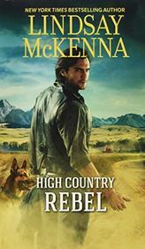 High Country Rebel (Jackson Hole, Bk 8)