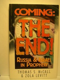 Coming: The End! Russia and Israel in Prophecy