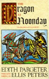 The Dragon at Noonday (Brothers of Gwynedd, Vol 2)