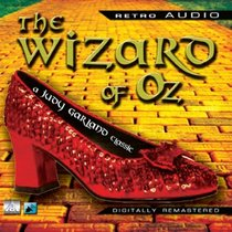 The Wizard of Oz: Featuring Judy Garland (Retro Audio)