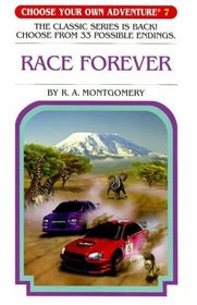 Race Forever (Choose Your Own Adventure #7)