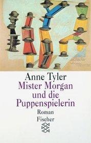 Mister Morgan und die Puppenspielerin.
