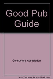 The 1989 Good Pub Guide