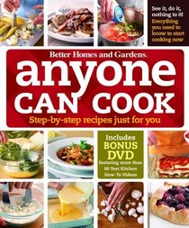 Anyone Can Cook DVD Edition: Step-by-Step Recipes Just for You (Better Homes & Gardens Test Kitchen)